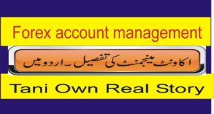 My Real Story about Forex Account Management ! New Tutorial in hindi and urdu By Tani Forex