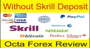 Forex Deposit Without Skrill in Pakistan Octa Fx Change Deposit Rules in Pakistan Tani Forex Review
