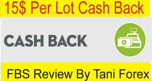 15$ FBS Cash Back Review by Tani Forex