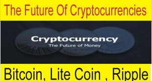The Future of Cryptocurrencies Tutorial about Bitcoin, Lite coin and Ripple
