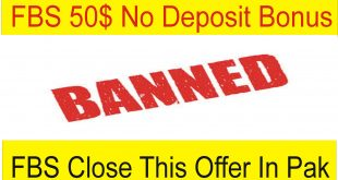 50$ No Deposit Bonus FBS Banned Pakistan, Bangladesh & Ukraine Bad News For Beginners TaniForex