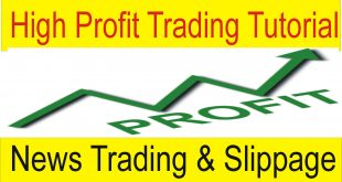 Low High Profit Forex Trading Slippage And News Trading