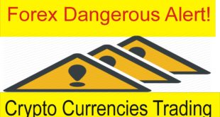 Dangerous Alert ! Forex Cryptocurrencies Trading Tips and Tricks