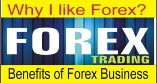 Why i Like Forex Trading? Benefits of Forex Business in Urdu and Hindi Language By Tani Forex
