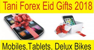 Tani Forex Eid Gift 2018 | Mobiles Tablets Bikes $ T Shirts