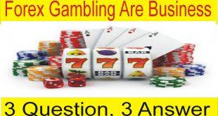 Is Forex Gambling ? Special Tutorial in Urdu Hindi