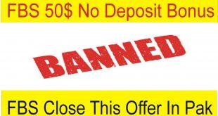 50$ No Deposit Bonus FBS Banned Pakistan, Bangladesh & Ukraine Bad News For Beginners TaniForex