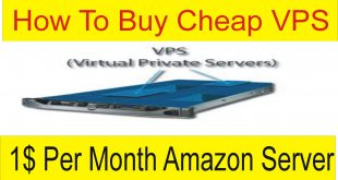 How To Buy Virtual Private Server | 1$ Monthly Amazon VPS