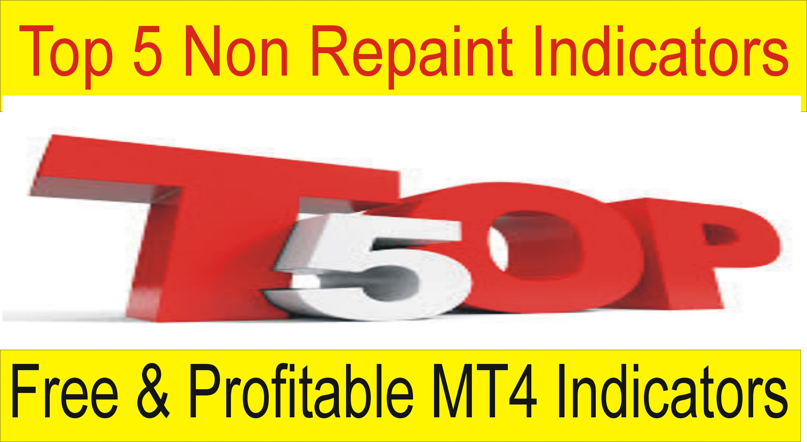 Top 5 Non Repaint Best Forex MT4 indicators Of The World - Tani Forex