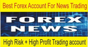 Best Forex Trading Broker And Special account For News Trading