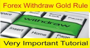 Forex Golden Rules | Withdraw Money In Foreign Exchange
