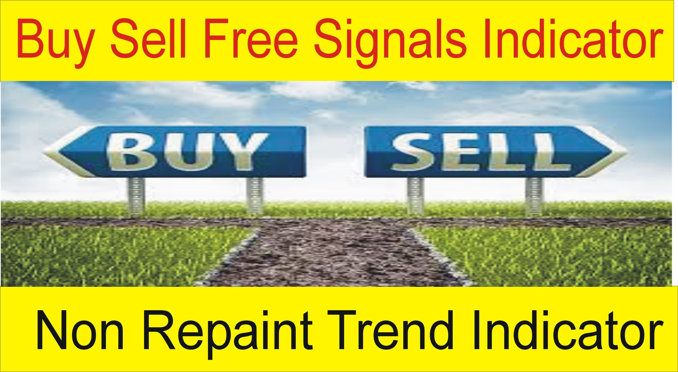 Best Forex Trend Non Repaint Buy Sell Signals Indicator Free