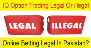 IQ Option Trading And Online Betting legal or Illegal In Pakistan And India