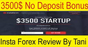 3500$ No Deposit Bonus Insta Forex Special offer 2019 Review