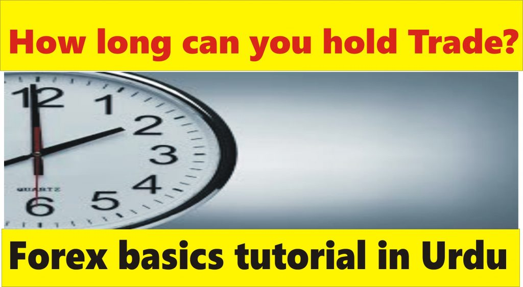 How long can you hold a forex position